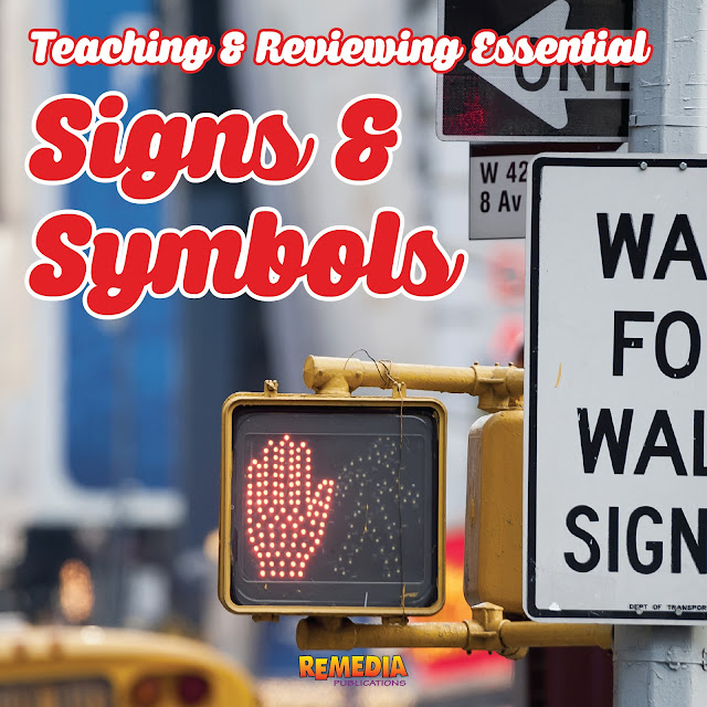 Tips for Teaching & Reviewing Essential Survival Signs & Symbols | Remedia Publications