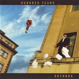 Hundred Years - Skyhook (1997)