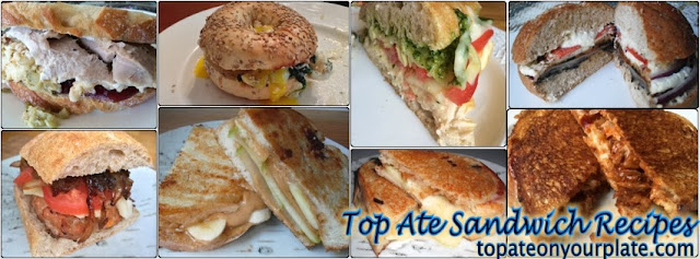 Top Sandwich Recipes from Top Ate on Your Plate