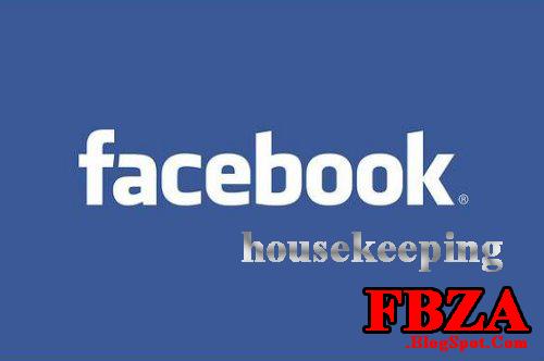 Facebook Housekeeping
