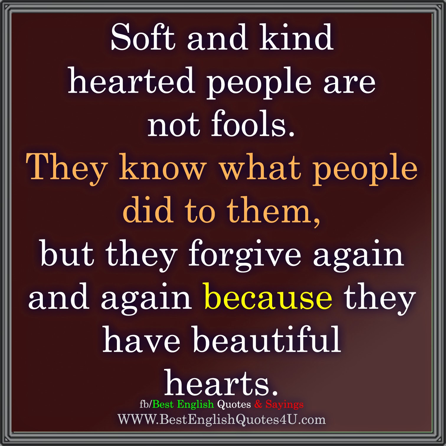 Soft Quotes Soft And Kind Hearted People Are Not Fools Best'english'quotes