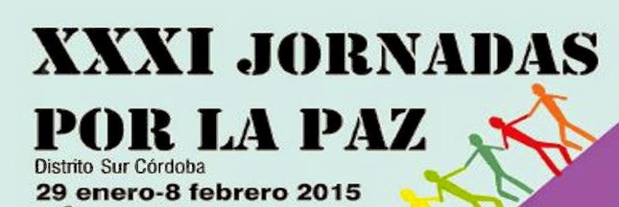 XXXI JORNADAS POR LA PAZ