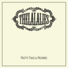 The La La Lies: Pretty Tales & Promises