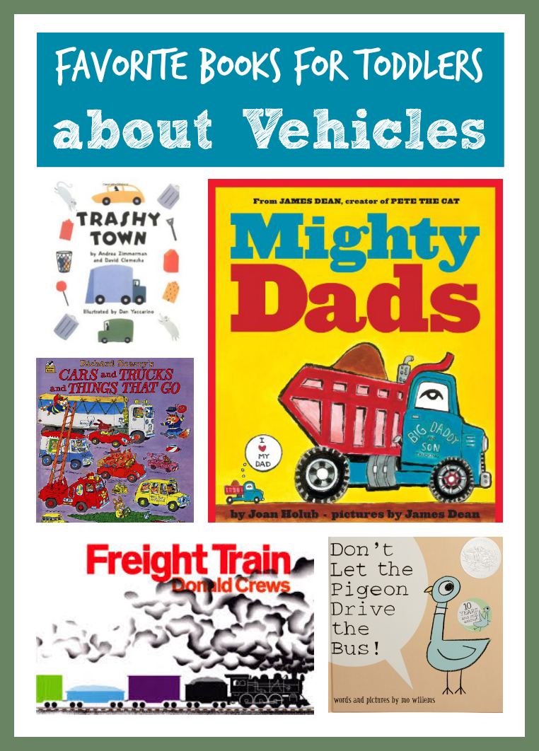 toddler approved favorite books about vehicles for toddlers