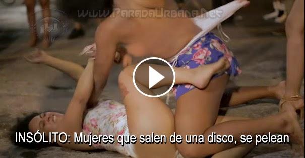 PELEAS CALLEJERAS: Peleas entre mujeres ebrias que salen de una discoteca