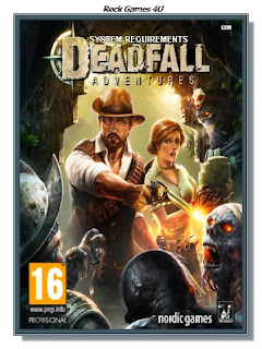 Deadfall Adventures System Requirements.jpg