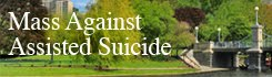 Stop Assisted Suicide In Massachusetts