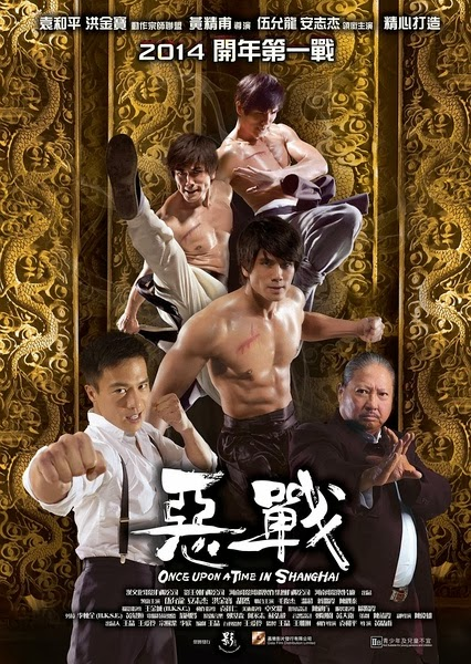 Download Film Once Upon a Time in Shanghai (2014)