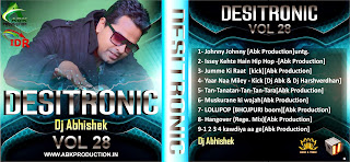 ABK PRODUCTION'S DESITRONIC VOL.28 - DJ ABHISHEK