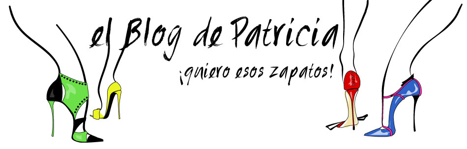 Zapatos, los Zapatos de Patricia - El Blog de Patricia