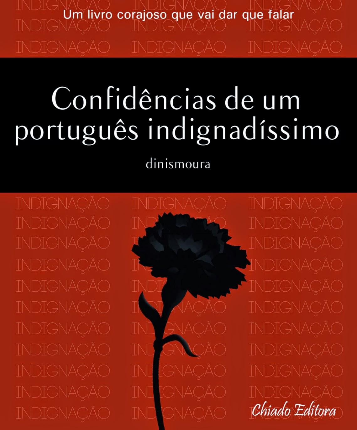 Confidências de um português indignadíssimo