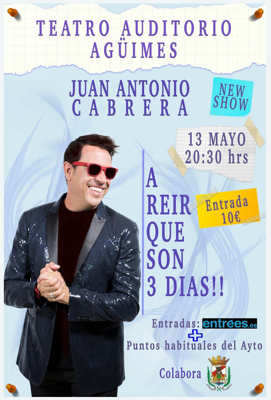 "Juan Antonio Cabrera: ""A reir que son 3 días!!"