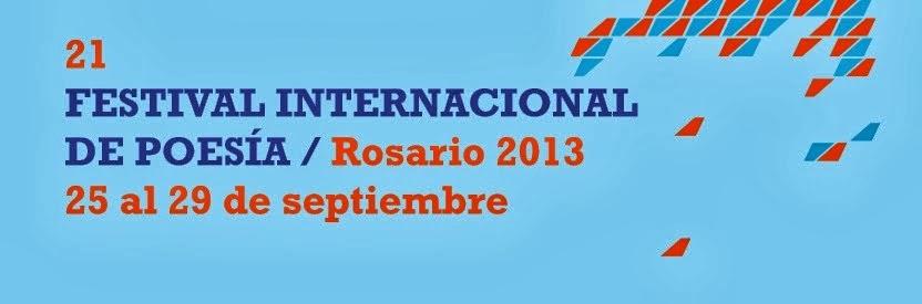 FESTIVAL INTERNACIONAL DE POESIA/Rosario 2013