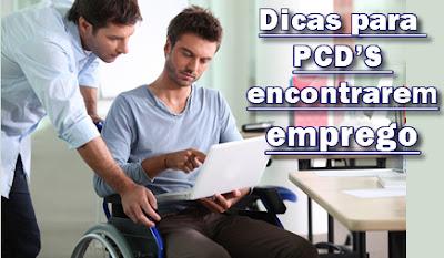 Dicas para PCD encontrar emprego