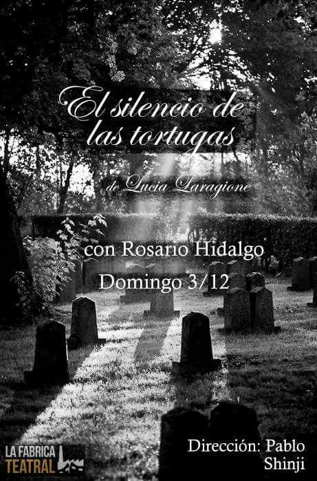 EL SILENCIO DE LAS TORTUGAS. Muestra de Producción teatral 2017