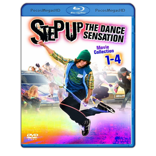 Step Up Colección Completa | 2006 – 2012 | BrRip 1080p | Audio Dual | Latino/Ingles 5.1