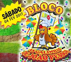 BLOCO AS GALINHAS DE JOÃO PESSOA. 2017