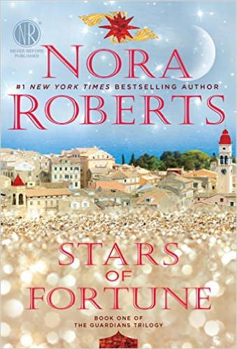 Stars of Fortune Book: One of the Guardians Trilogy by Nora Roberts