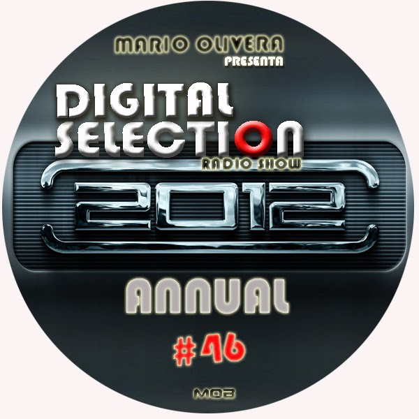 Digital Selection Radioshow Episodio 46 Annual 2012 Dic
