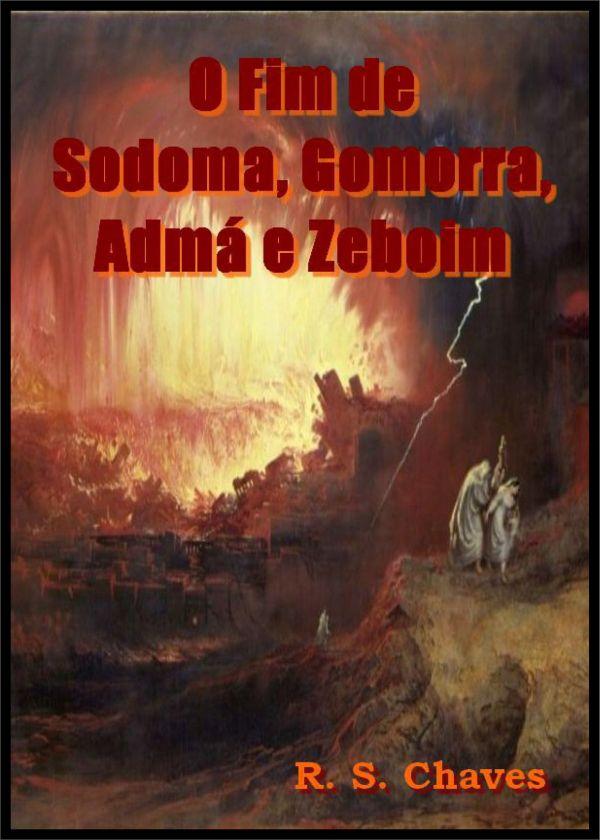 O FIM DE SODOMA, GOMORRA, ADMÁ E ZEBOIM