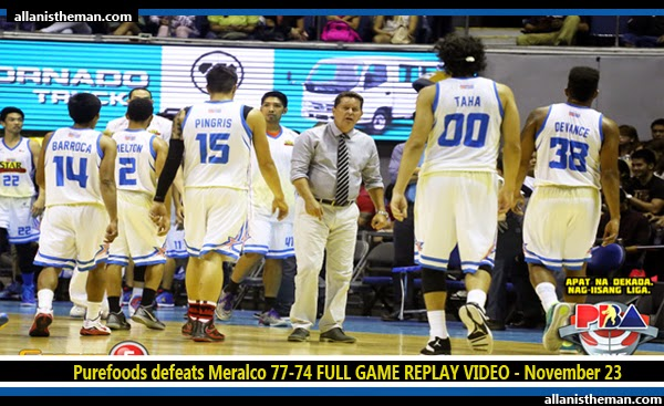 Purefoods defeats Meralco 77-74 FULL GAME REPLAY VIDEO - November 23