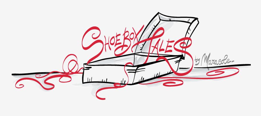 Shoebox Tales by Maracole