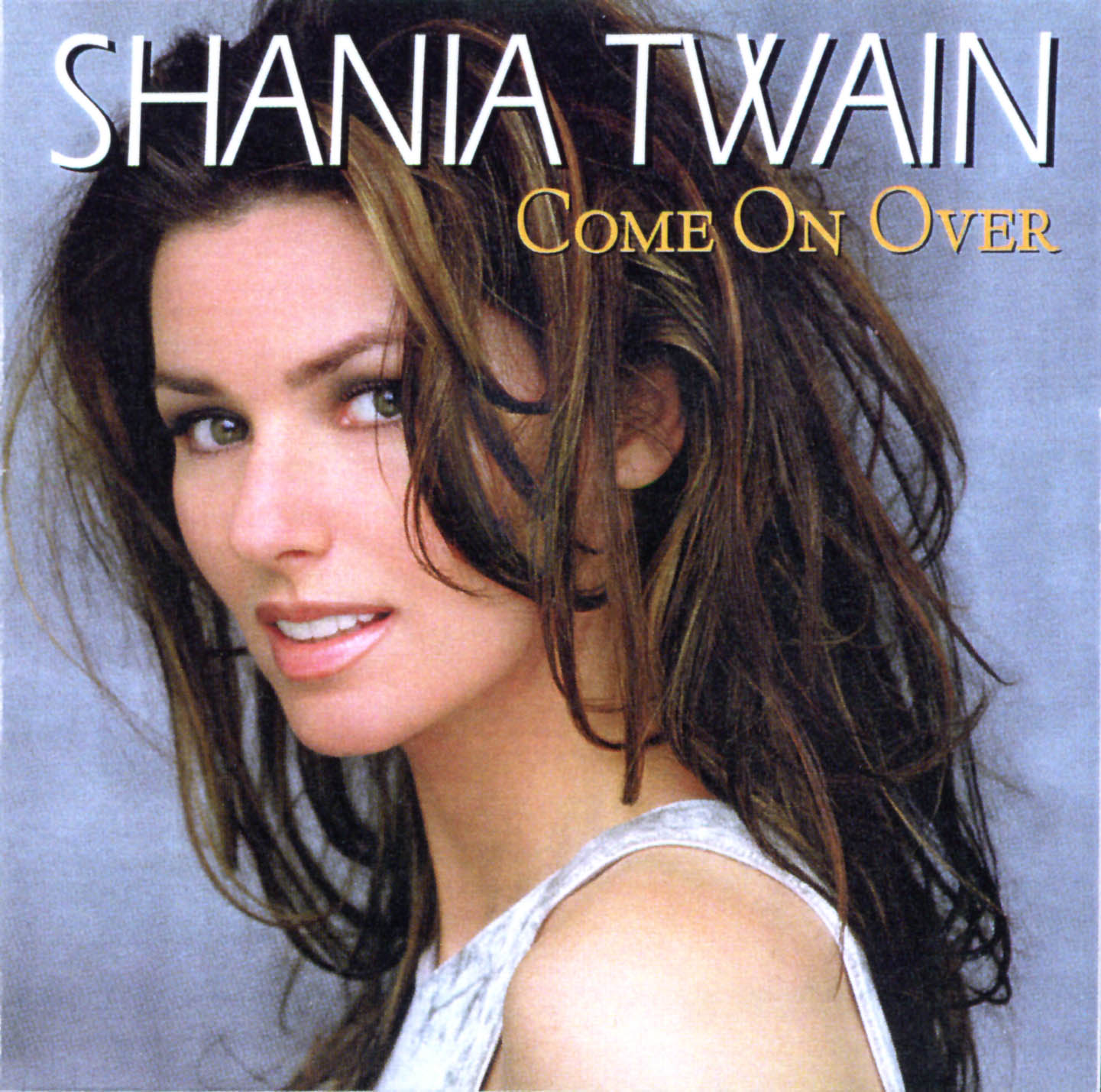 http://4.bp.blogspot.com/-SUZ1UnEVyAM/TehUJlYYaYI/AAAAAAAABjQ/XwldfvJPugw/s1600/Shania_Twain-Come_On_Over-Frontal.jpg