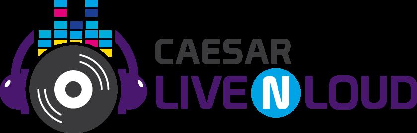 Caesar Live N Loud