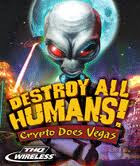 Destroy All Humans - Crypto Does Vegas 240x320 touchscreen,games for touchscreen mobiles,java touchscreen games