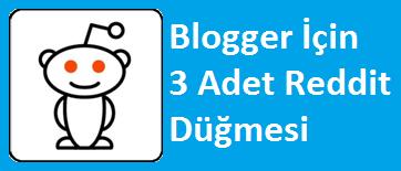 Blogger İçin 3 Adet Reddit Düğmesi
