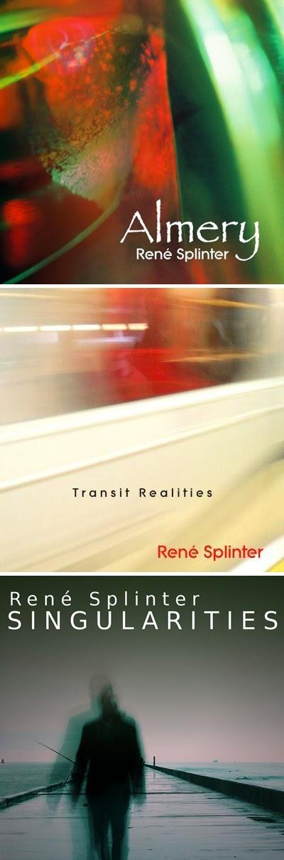 Les albums de René Splinter : Almery, Transit Realities, Singularities / source : www.renesplinter.com