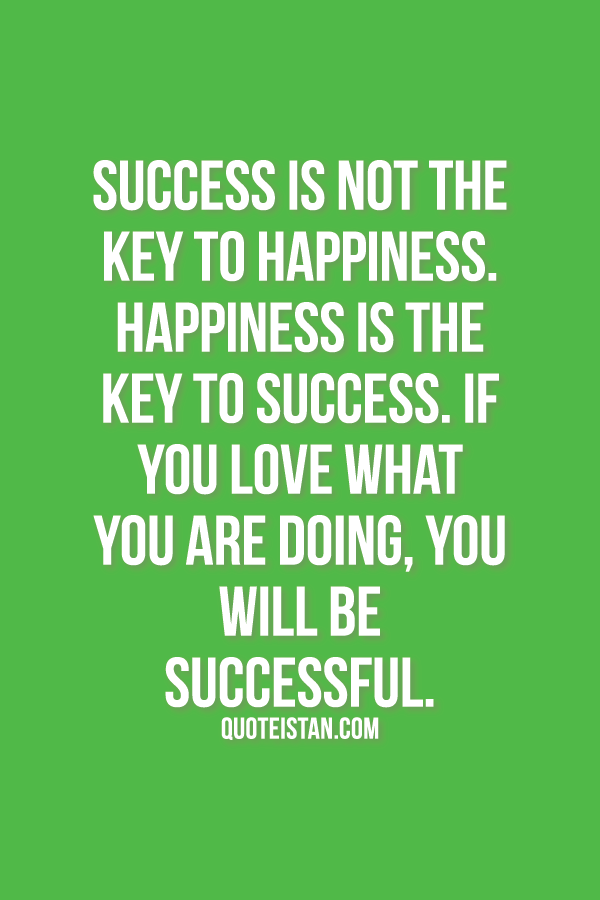 happiness is the key to success essay