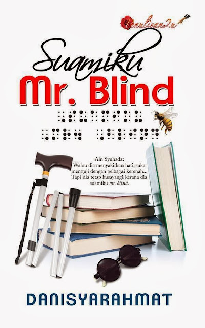 novel suamiku mr. blind, sinopsis suamiku mr. blind, novel keluaran 2014,