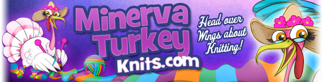 Minerva Turkey Knits!