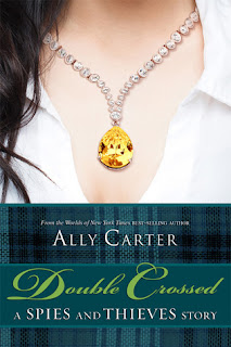 Review of Double Crossed: A Spies and Thieves Story by Ally Carter published by Disney-Hyperion