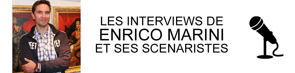 ENRICO MARINI INTERVIEWS
