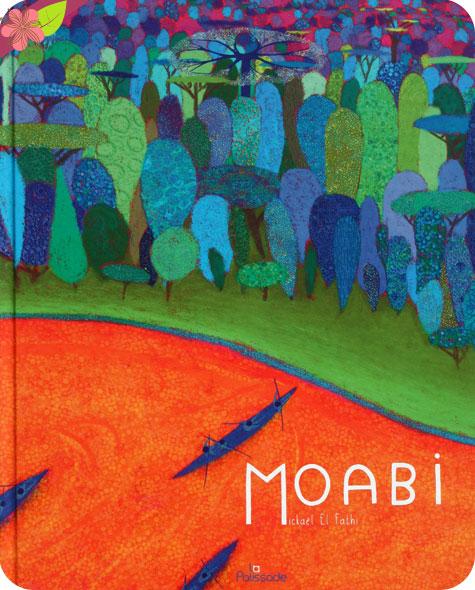 Moabi de Mickaël El Fathi - La Palissade