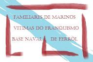 Asoc. Familiares de Marinos Vitimas do franquismo na Base Naval de Ferrol