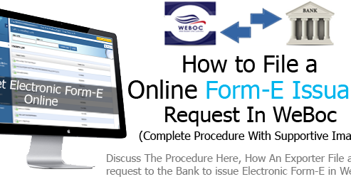File Request For Issuance Of Form E In Weboc Clear Your