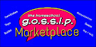 The Gossip's MARKETPLACE ~ Homeschoolers supporting Homeschoolers!