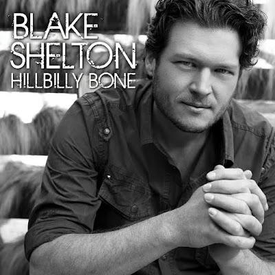 Blake Shelton - Hillbilly Bone Lyrics