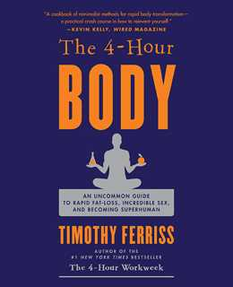 EBOOK -  [PDF, ePub, Kindle] - The 4-Hour Body By Timothy Ferriss