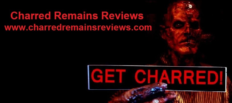 Charred Remains Reviews