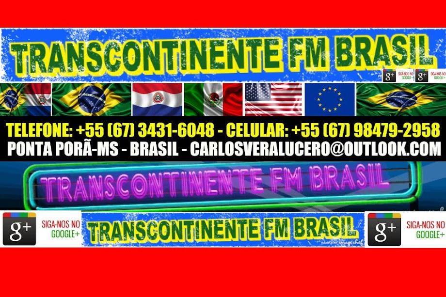 TRANSCONTINENTE FM BLOGGER
