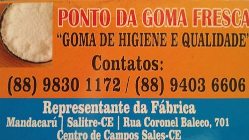 PONTO DA GOMA FRESCA - GOMA COM HIGIENE E QUALIDADE! REPRESENTANTE DAS FÁB: MANDACARU E SALITRE