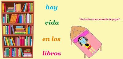 HAY VIDA EN LOS LIBROS.