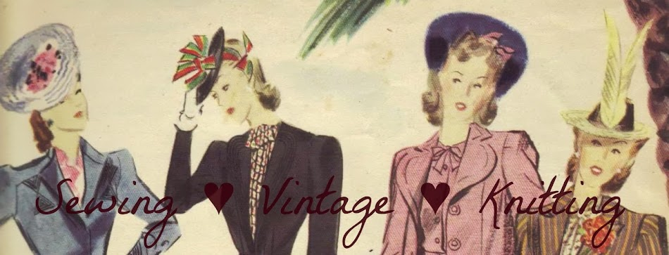 Sewing ♥ Vintage ♥ Knitting