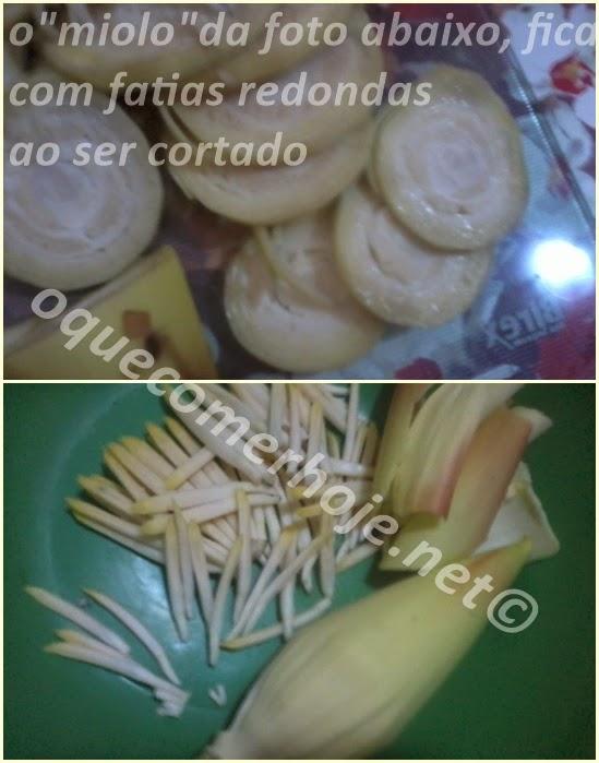 Receitas com Coração da Bananeira (umbigo ou palmito de bananeira)