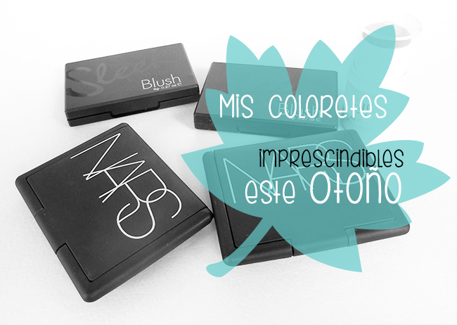 coloretes imprescindibles