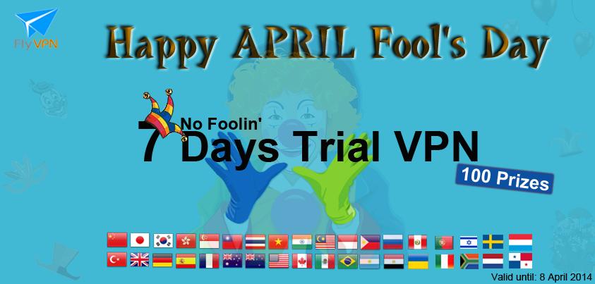 7 jours VPN code d'activation gratuite pour poisson d'Avril 2014